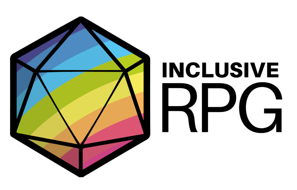 Inclusivity in RPGs is important. Use this seal to show your game's support for inclusivity!